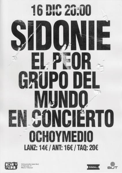 SIDONIE @ EL PEOR GRUPO DEL MUNDO | GROW SOUND