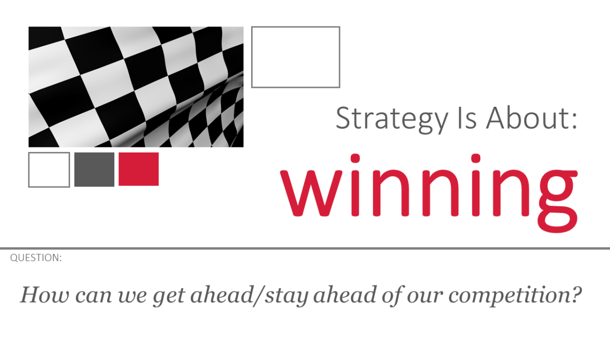 How can we get ahead/stay ahead of our competition?