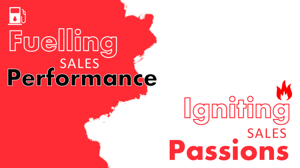 Fuelling sales performance requires igniting sales passions