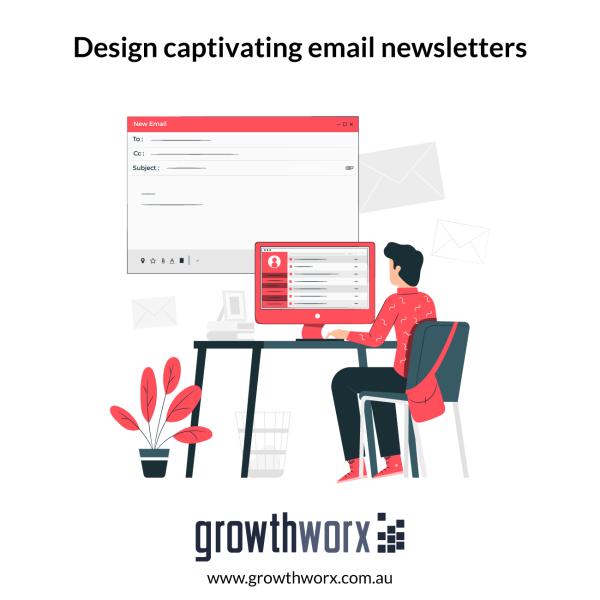 Design captivating email newsletters 1