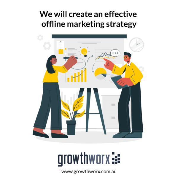 We will create an effective offline marketing strategy 1