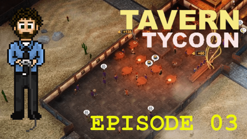 Tavern Tycoon – Episode 03: My Tavern, My Rules