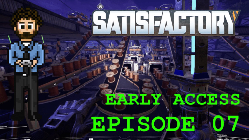 Satisfactory Early Access – Episode 07: Perfect Copper Chain and Vehicle Automation