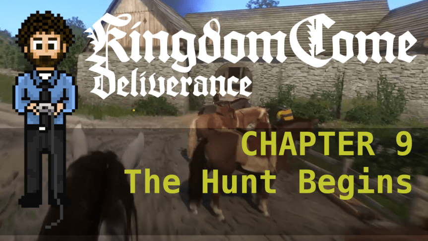 Kingdom Come Deliverance – Hardcore Mode 09: The Hunt Begins