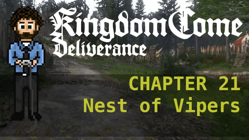 Kingdom Come Deliverance – Hardcore Mode 21: Nest of Vipers