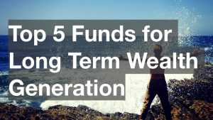 top 5 funds long term