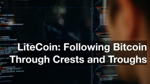 LiteCoin: Following Bitcoin Through Crests and Troughs