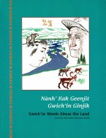 Gwich'in Words About the Land Book Cover