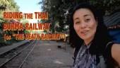 video of kanchanaburi thai burma railway