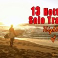 solo travel highlights 2013, travel moments 2013