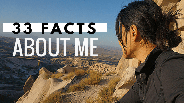 33 facts about me | GRRRL TRAVELER