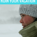 Top 10 Things that will ruin your vacation , things that ruin a vacation, how to recover a vacation, things that ruin a trip, how to recover a trip, travel hacks