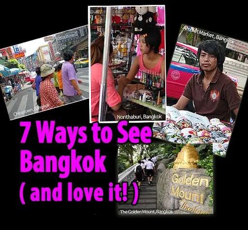 bangkok travel guide, ways to see bangkok, 7 tips on traveling bangkok