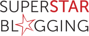 Superstar blogging, how to be a successful blogger