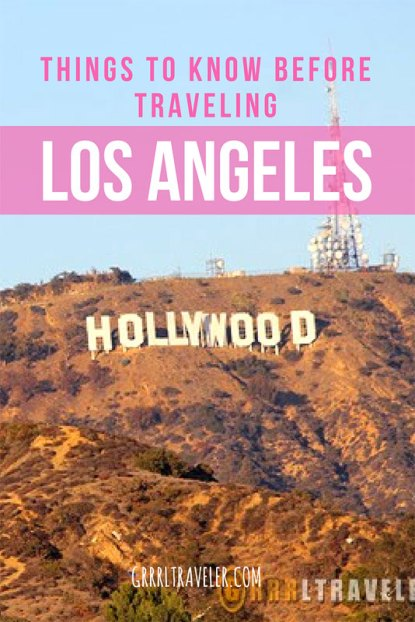 Things to Know Before you Go to Los Angeles
