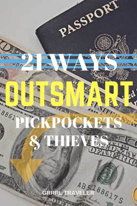 Outsmart Pickpockets Thieves, travel safety, avoid travel theft, prevent travel theft