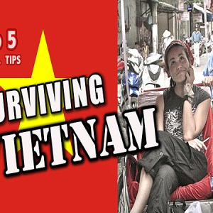 Travel tips for Vietnam, tips for 'Vietnam travel