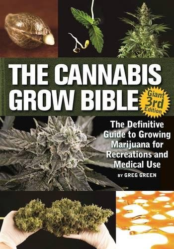 Review: The Cannabis Grow Bible 3rd Ed.