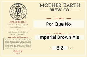 Mother Earth Por Que No Imperial Brown Ale