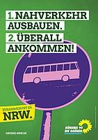 Plakat 1. Nahverkehr ausbauen. 2. überall ankommen!