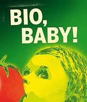 """Plakat """"Bio, Baby!"""""""