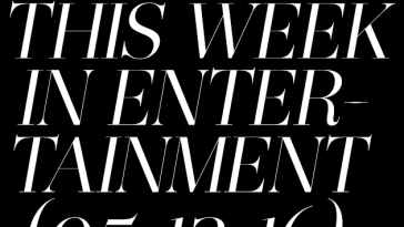 ICYMI: This Week in Entertainment 05/16/2016