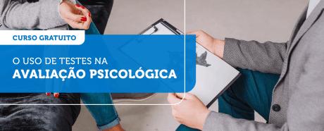O uso dos testes na avaliação psicológica
