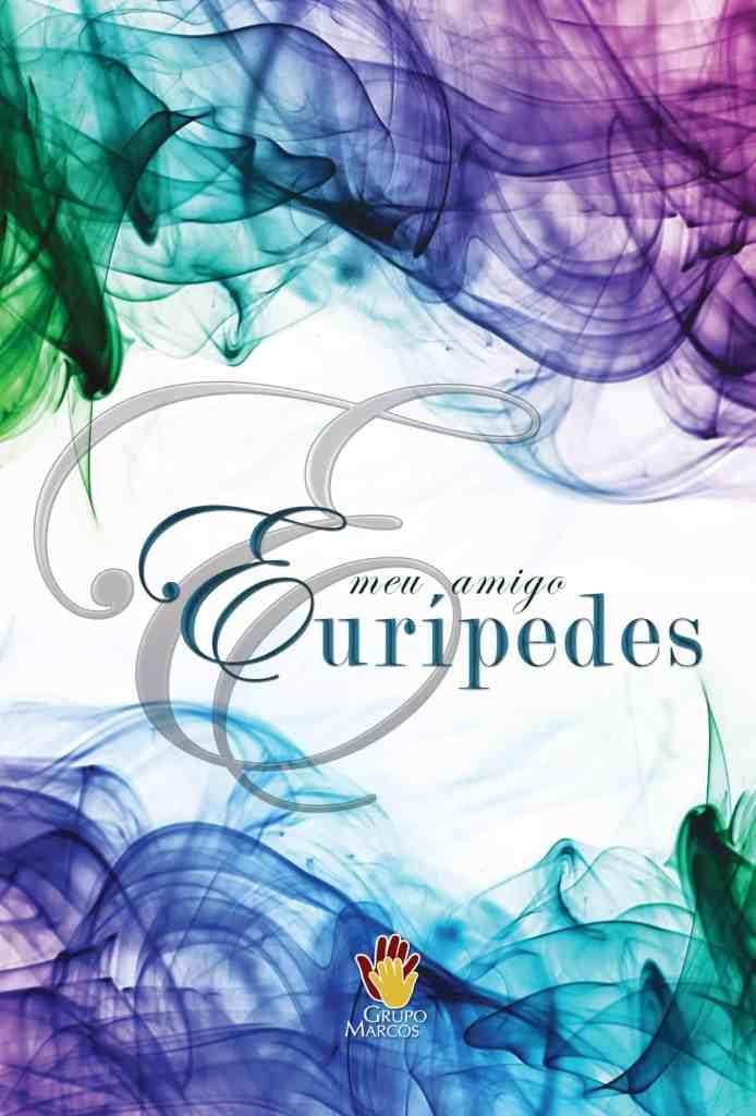 Meu-Amigo-Euripedes