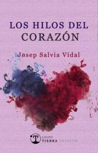 Portada de Los hilos del conrazón de Josep Salvia Vidal