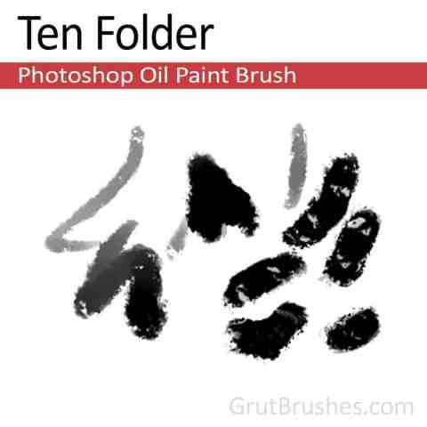 Photoshop Oil Brush for digital artists 'Ten Folder'