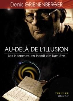Au-dela-de-l-illusion-Un-thriller-de-Denis-Grienenberger-Auteur-L-a-Hirsingue-3076