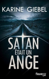 Karine Giebel - Satan était un ange