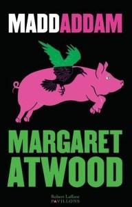 Margaret Atwood - MaddAddam