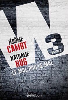 Camut & Hug - W3 tome 2 le mal par le mal