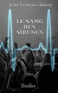 Jean-François Thiery - Le sang des sirènes