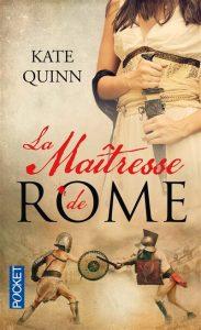 La Maîtresse de Rome Kate Quinn