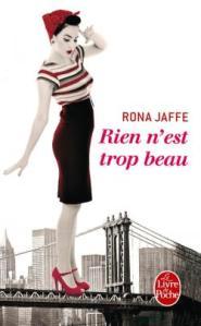 Rien n'est trop beau Rona Jaffe