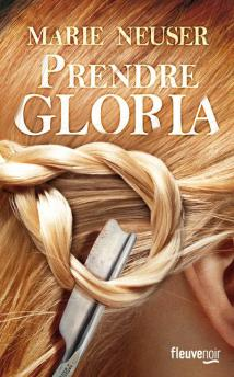 Marie Neuser - Prendre Gloria