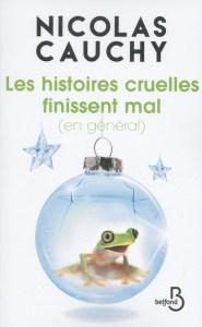 Nicolas Cauchy - Les histoires cruelles finissent mal (en général)