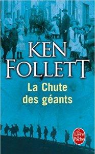 Ken Follett - La chute des géants
