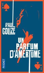 paul-colize-un-parfum-damertume
