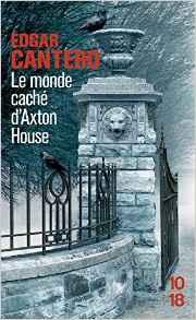 edgar-cantero-le-monde-cache-daxton-house-10-18
