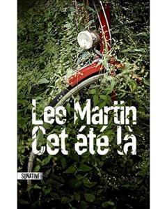 lee-martin-cet-ete-la