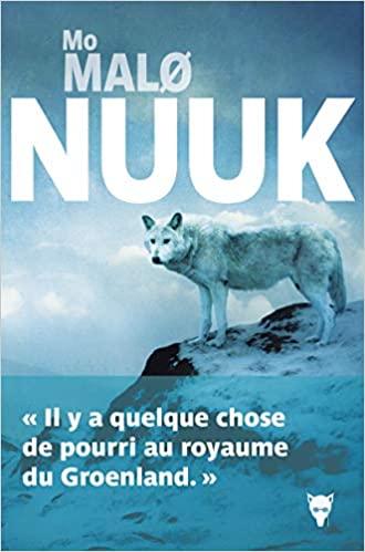 Nuuk - Mo Malø - EmOtionS - Blog littéraire