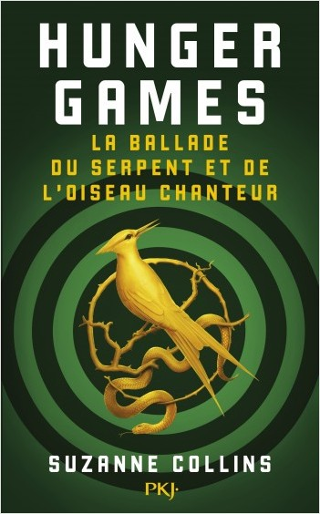 Hunger Games : La Ballade du serpent et de l'oiseau chanteur - Suzanne Collins - EmOtionS - Blog littéraire