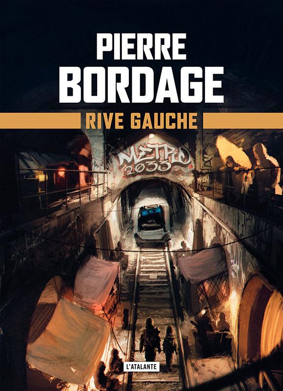 Rive gauche - Pierre Bordage - EmOtionS - Blog littéraire