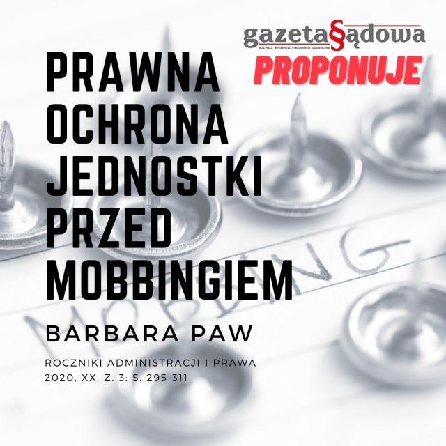 Prawna ochrona jednostki przedmobbingiem – Barbara Paw