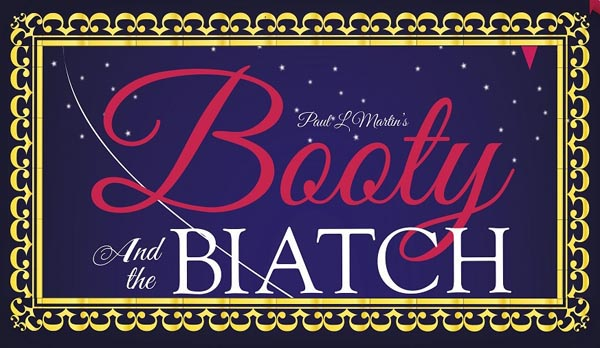Booty and the Biatch