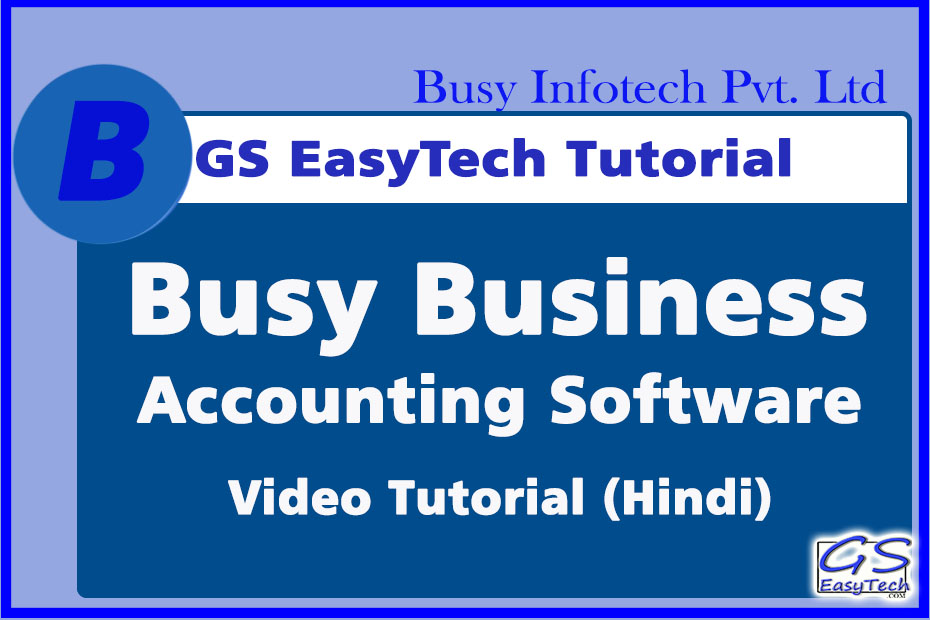 Busy Business tutorial hindi