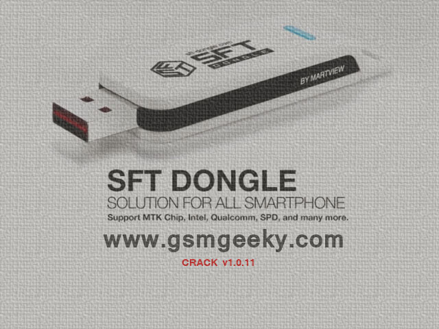 SFT Crack v1 0 11 free download by GSMXTEAM (Updated) | GSM